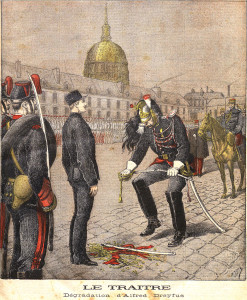 Degradation of Alfred Dreyfus. Source: http://en.wikipedia.org/wiki/Treason