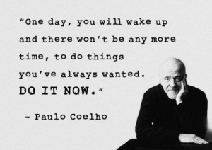 Source: http://funcrisp.com/2015/03/12/20-paulo-coelho-quotes/